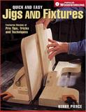 Quick and Easy Jigs and Fixtures, Kerry Pierce, 1558707093