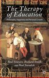 The Therapy of Education : Philosophy, Happiness and Personal Growth, , 0230247091