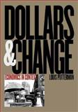 Dollars and Change 9780300087093