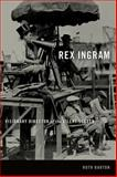 Rex Ingram : Visionary Director of the Silent Screen, Barton, Ruth, 0813147093