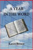 A Year in the Word, Karen Brown, 1494277093