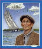Sailing for Glory, Teri-Lynn Janveau and Allister Thompson, 189491709X