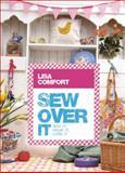 Sew over It, Lisa Comfort, 009194709X