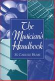 Musician's Handbook, Hume, M. Carlyle, 0138567093