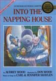 Into the Napping House, Audrey Wood, 0152567097