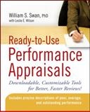 Ready-to-Use Performance Appraisals : Downloadable, Customizable Tools for Better, Faster Reviews!, Swan, William S., 0470047097