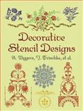 Decorative Stencil Designs, A. Wiggers and J. Trischka, 0486297098