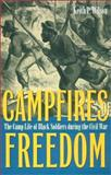 Camp Fires of Freedom, Keith Wilson, 0873387090