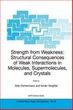 Strength from Weakness, Domenicano, Aldo and Hargittai, Istvan, 1402007094
