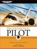 Professional Pilot, John Lowery, 1560277092