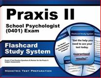 Praxis II School Psychologist (0401) Exam Flashcard Study System : Praxis II Test Practice Questions and Review for the Praxis II Subject Assessments, Praxis II Exam Secrets Test Prep Team, 1614037094