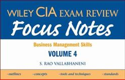 Focus Notes Vol. 4 : Business Management Skills, Vallabhaneni, S. Rao, 0470277092