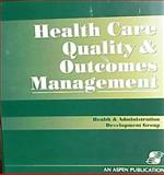 Health Care Quality and Outcomes Management, Gulledge, Jo and Haught, Loretta, 0834217090