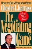 Negotiating Game, Chester L. Karrass, 0887307094