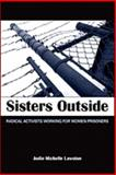 Sisters Outside : Radical Activists Working for Women Prisoners, Lawston, Jodie Michelle, 1438427093