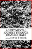 A Sentimental Journey Through France and Italy, Laurence Sterne, 148274709X