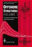 Offshore Structures, Clauss, G. and Lehmann, E., 3540197095