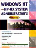 "Windows NT and HP-UX System Administrator's ""How to"" Book, Poniatowski, Marty, 0138617090"