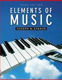 Elements of Music, Straus, Joseph, 0205007090