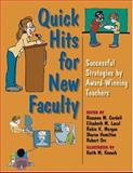 Quick Hits for New Faculty : Successful Strategies by Award-Winning Teachers, , 0253217091
