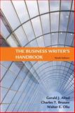 The Business Writer's Handbook, Alred, Gerald J. and Brusaw, Charles T., 0312477090