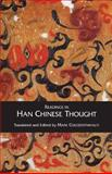 Readings in Han Chinese Thought, Mark Csikszentmihalyi, 0872207099
