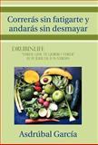 Correras Sin Fatigarte Y Andaras Sin Desmayar, Asdrubal Garcia, 1463307098