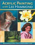 Acrylic Painting with Lee Hammond, Lee Hammond, 1581807090