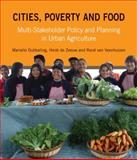 Cities, Poverty and Food, Henk De Zeeuw and Marielle Dubbeling, 1853397091