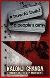How to Build A People's Army 9781936937097