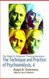 Greenson Seminar, Volume 4 : The Theory and Practice of Psychoanalysis, Greenson, Ralph, 1938537092
