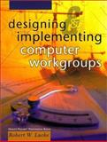 Designing and Implementing Computer Workgroups, Luckey, Robert A. and Hewlett Packard Staff, 0130827096