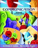 Communication : Making Connections (with Study Card), Seiler, William J. and Beall, Melissa L., 0205477097