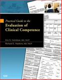 Evaluation of Clinical Competence, Holmboe, Eric S. and Hawkins, Richard E., 0323047092