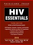 HIV Essentials 2010, Paul E. Sax and Calvin J. Cohen, 0763777099