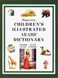 Children's Illustrated Arabic Dictionary, Hippocrene Books, 0781807093