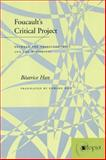Foucault's Critical Project, Beatrice Han, 0804737096