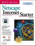 Official Netscape Internet Starter Kit, James, Phil, 1566047099