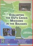 Evaluating the EU's Crisis Missions in the Balkans, , 9290797096