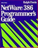 Netware 386 : Programmer's Guide, Davis, Ralph, 0201577097