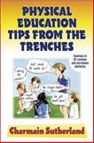 Physical Education Tips from the Trenches, Charmain Sutherland, 0736037098