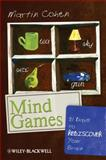 Mind Games : 31 Days to Rediscover Your Brain, Cohen, Martin, 1444337092