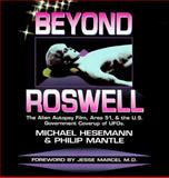 Beyond Roswell, Michael Hesemann and Philip Mantle, 1569247099