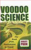 Voodoo Science, Robert L. Park, 0195147103