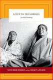 Given to the Goddess : South Indian Devadasis and the Sexuality of Religion, Ramberg, Lucinda, 0822357100