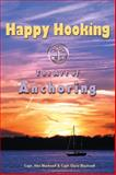 Happy Hooking - the Art of Anchoring, Alex Blackwell and Daria Blackwell, 0981517102