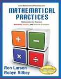 Mathematical Practices, Mathematics for Teachers, Larson, Ron and Silbey, Robyn, 1285447107
