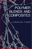 Polymer Blends and Composites, Manson, John A., 1461357101