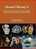 Oceans Odyssey 4. Pottery from the Tortugas Shipwreck, Straits of Florida : A Merchant Vessel from Spain's 1622 Tierra Firme Fleet, Ellen Gerth, 1782977104