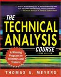 The Technical Analysis Course, Meyers, Thomas A., 0071387102